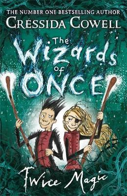 Wizards of Once: Twice Magic (BOK)