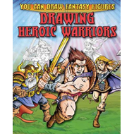 Drawing Heroic Warriors (BOK)