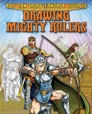 Drawing Mighty Rulers (BOK)
