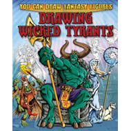 Drawing Wicked Tyrants (BOK)