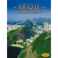 Countries in Our World: Brazil (BOK)