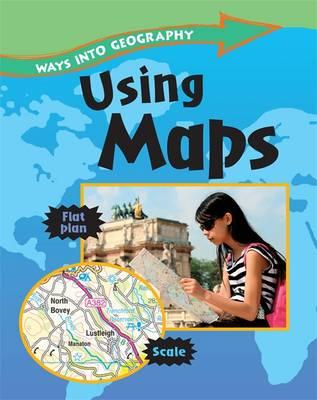 Ways into Geography: Using Maps (BOK)