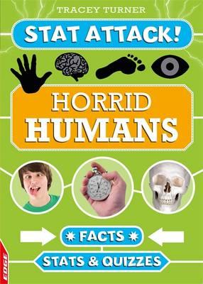 Horrid Humans: Facts, Stats and Quizzes (BOK)
