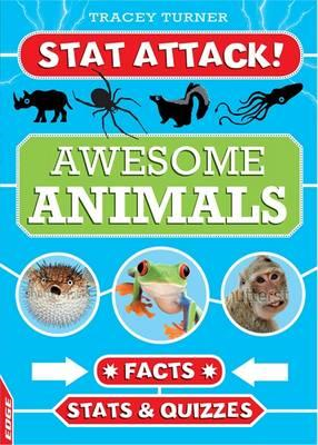 EDGE: Stat Attack: Awesome Animals: Facts, Stats and Quizzes (BOK)