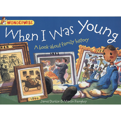 When I Was Young: A book about family history (BOK)