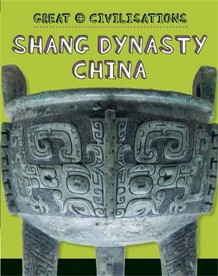 Shang Dynasty China (BOK)