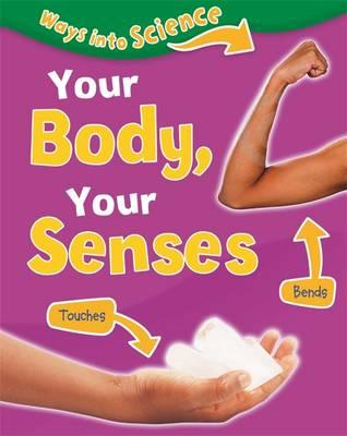 Your Body, Your Senses (BOK)