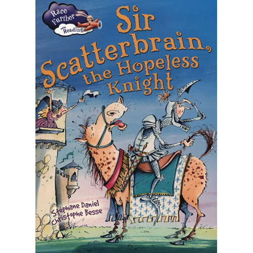 Sir Scatterbrain the hopeless Knight (BOK)