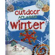 Outdoor Art Room: Winter (BOK)
