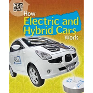 How Electric and Hybrid Cars Work (BOK)