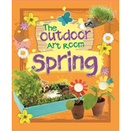 Outdoor Art Room: Spring (BOK)