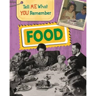 Tell Me What You Remember: Food (BOK)