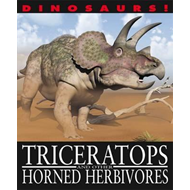 Triceratops and Other Horned Herbivores (BOK)