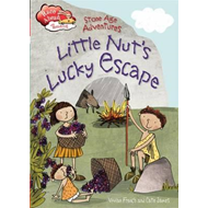 Stone Age Adventures: Little Nut's Lucky Escape (BOK)
