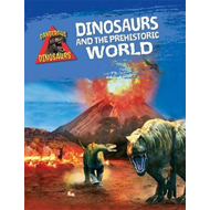 Dinosaurs and the Prehistoric World (BOK)