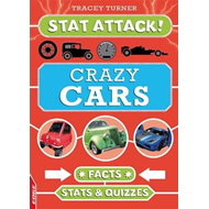 EDGE: Stat Attack: Crazy Cars: Facts, Stats and Quizzes (BOK)