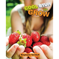 Cool Stuff to Grow (BOK)