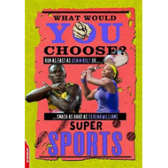 EDGE: What Would YOU Choose?: Super Sports (BOK)