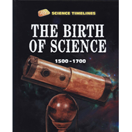 Birth of Science: 1500-1700 (BOK)