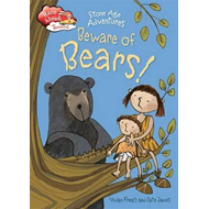 Race Ahead With Reading: Stone Age Adventures: Beware of Bea (BOK)