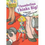 Thumbelina Thinks Big (BOK)