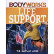 Life Support: The Heart and Lungs (BOK)