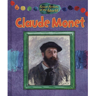 Great Artists of the World: Claude Monet (BOK)
