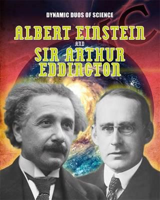 Dynamic Duos of Science: Albert Einstein and Sir Arthur Eddi (BOK)