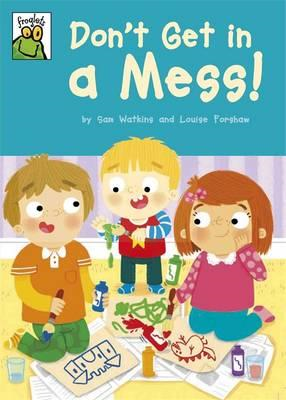 Froglets: Don't Get in a Mess! (BOK)