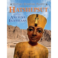 Hatshepsut and the Ancient Egyptians (BOK)