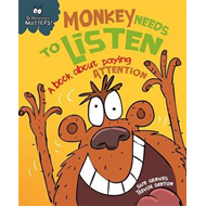 Monkey Needs to Listen - A book about paying attention (BOK)