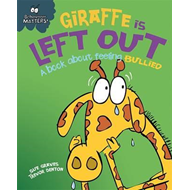 Giraffe Is Left Out - A book about feeling bullied (BOK)