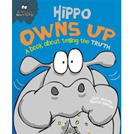 Hippo Owns Up - A Book About Telling the Truth (BOK)