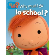 Why Must I Go to School? (BOK)