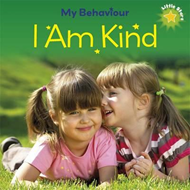 My Behaviour - I Am Kind (BOK)