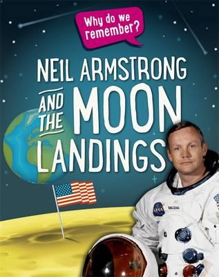 Why Do We Remember?: Neil Armstrong and the Moon Landings (BOK)