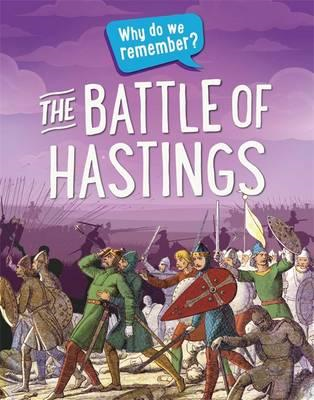Why do we remember?: The Battle of Hastings (BOK)