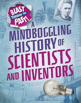 Mindboggling History of Scientists and Inventors (BOK)