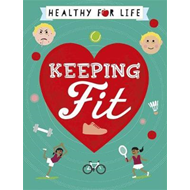 Healthy for Life: Keeping Fit (BOK)
