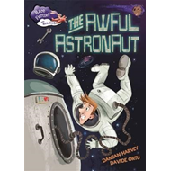 Race Further with Reading: The Awful Astronaut (BOK)