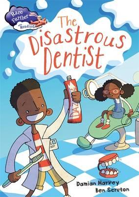 Race Further with Reading: The Disastrous Dentist (BOK)