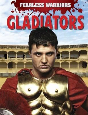 Fearless Warriors: Gladiators (BOK)