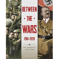 Between the Wars: 1918-1939: The Armistice and After (BOK)