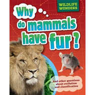 Why Do Mammals Have Fur? (BOK)
