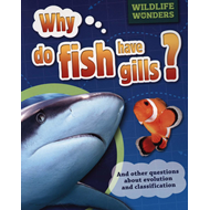 Why Do Fish Have Gills? (BOK)