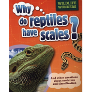 Why Do Reptiles Have Scales? (BOK)