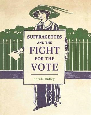 Suffragettes and the Fight for the Vote (BOK)