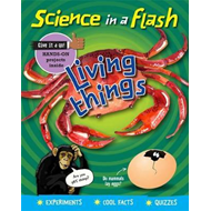 Science in a Flash: Living Things (BOK)