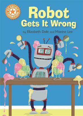 Reading Champion: Robot Gets It Wrong (BOK)