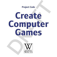 Project Code: Create Computer Games with Scratch (BOK)